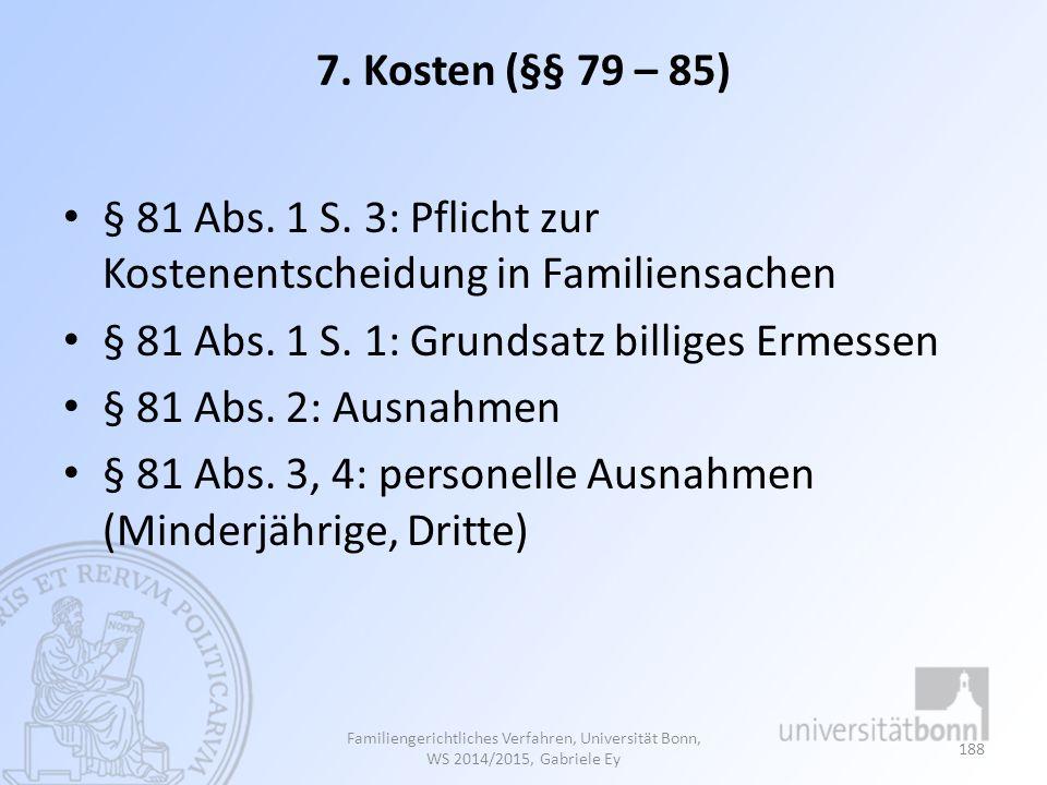 § 81 Abs. 1 S. 3: Pflicht zur Kostenentscheidung in Familiensachen