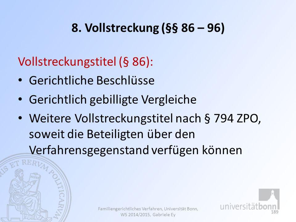 Vollstreckungstitel (§ 86): Gerichtliche Beschlüsse