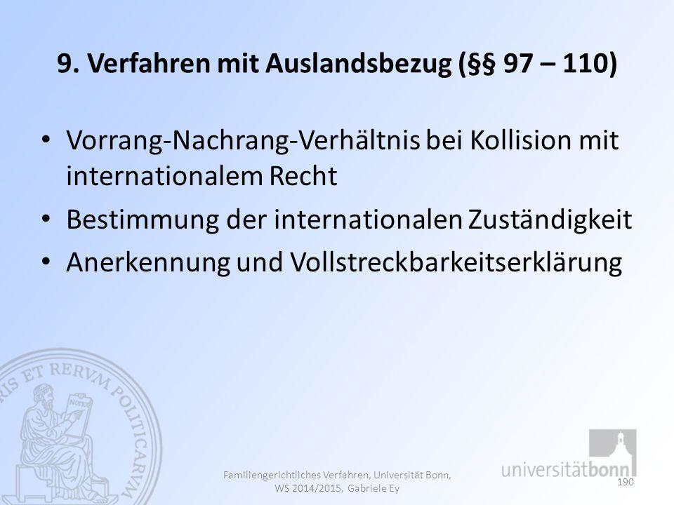 9. Verfahren mit Auslandsbezug (§§ 97 – 110)