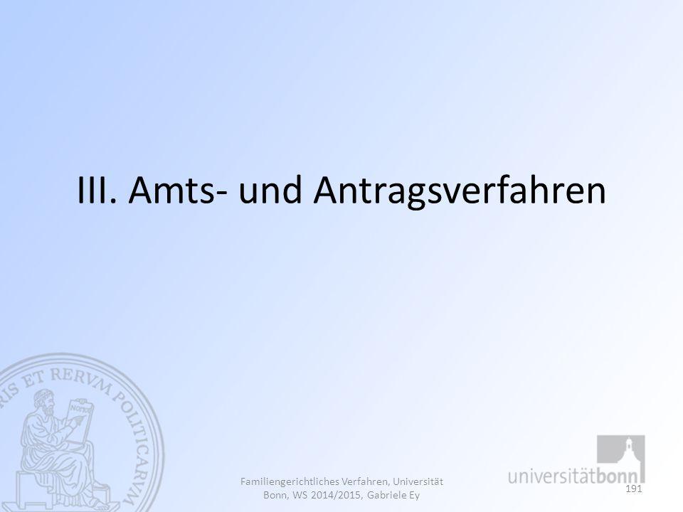 III. Amts- und Antragsverfahren