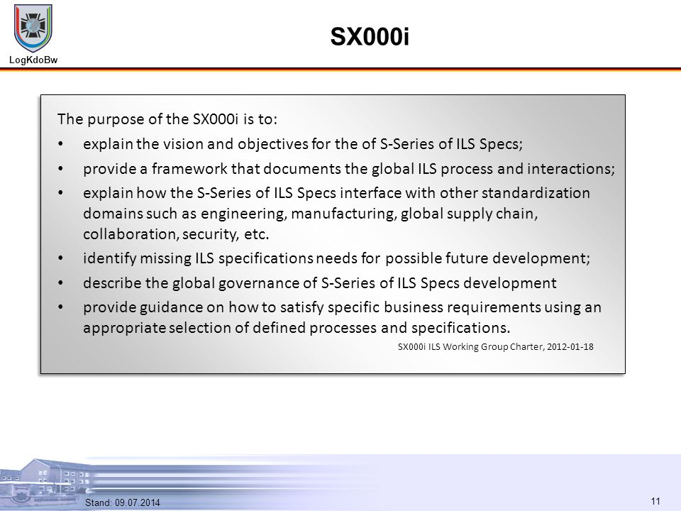 SX000i The purpose of the SX000i is to: