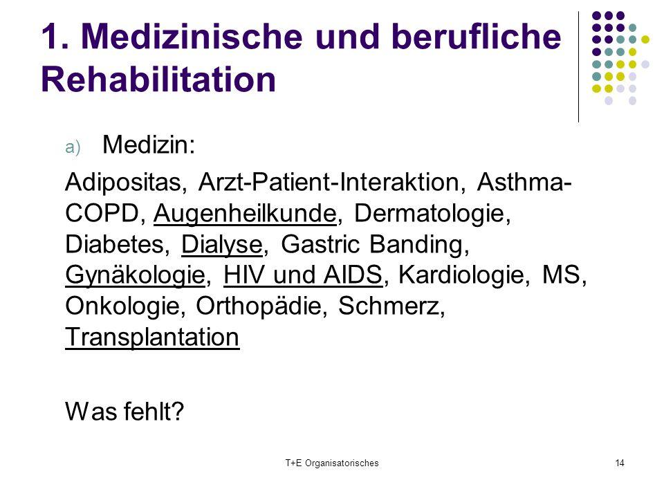 1. Medizinische und berufliche Rehabilitation
