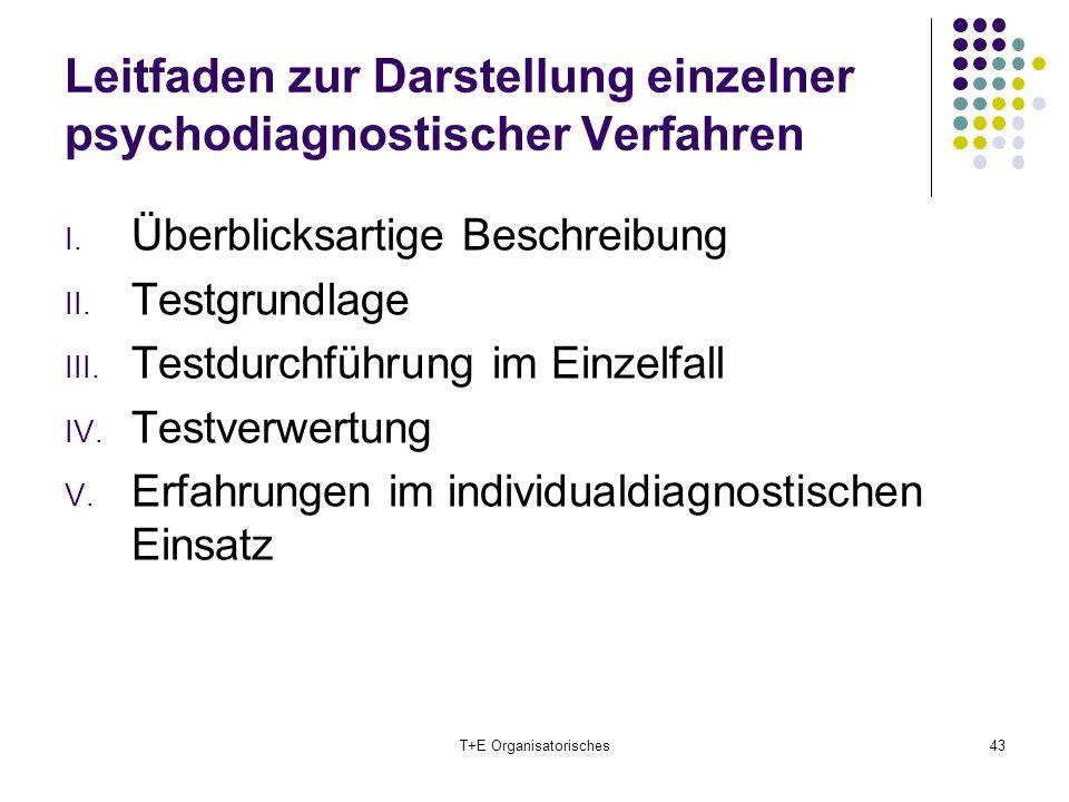 Leitfaden zur Darstellung einzelner psychodiagnostischer Verfahren