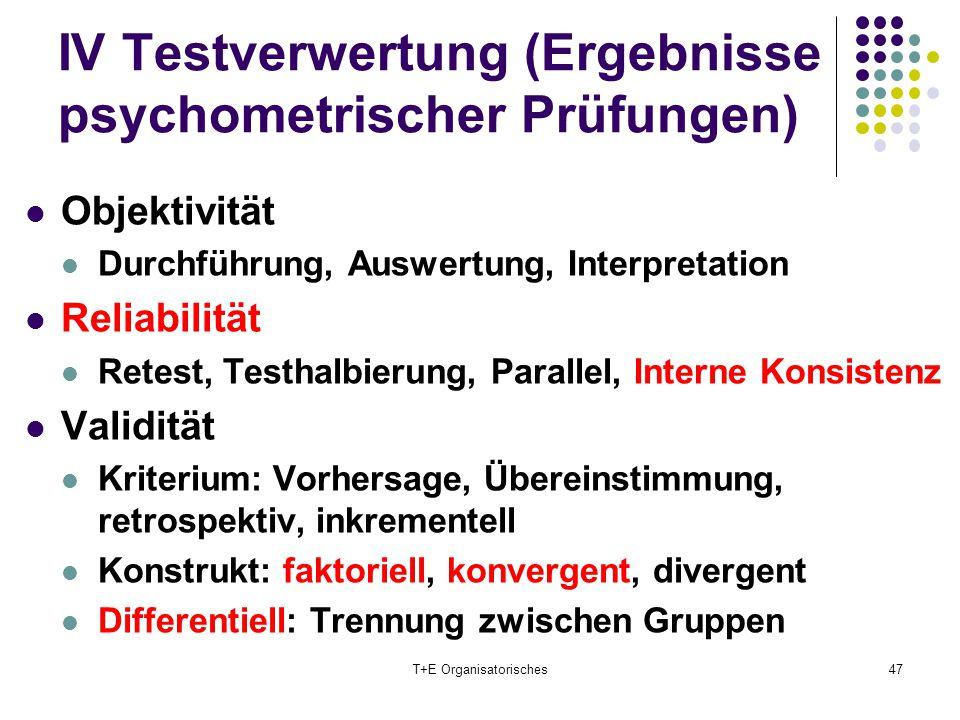 IV Testverwertung (Ergebnisse psychometrischer Prüfungen)