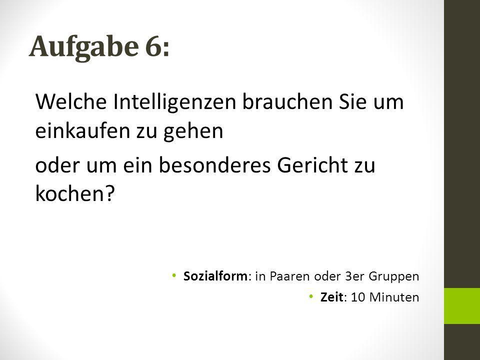 Aufgabe 6: Welche Intelligenzen brauchen Sie um einkaufen zu gehen