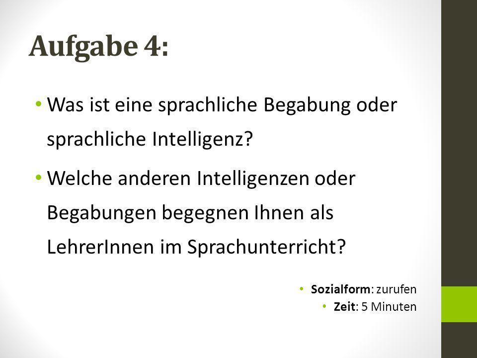 Aufgabe 4: Was ist eine sprachliche Begabung oder sprachliche Intelligenz