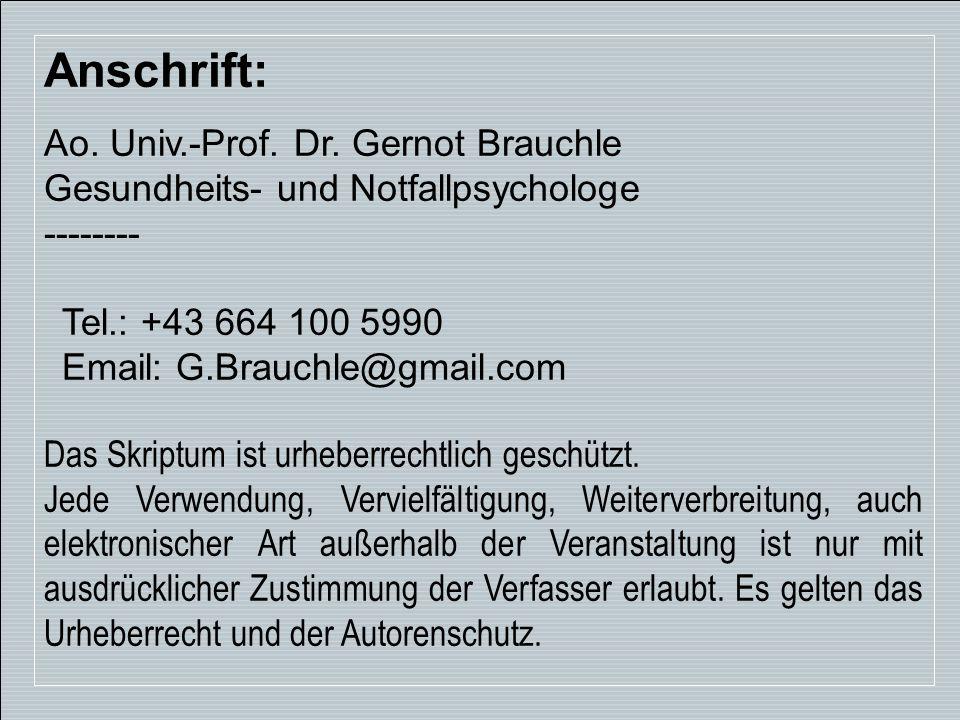 Anschrift: Ao. Univ.-Prof. Dr. Gernot Brauchle