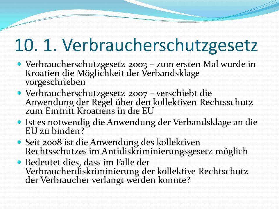 10. 1. Verbraucherschutzgesetz