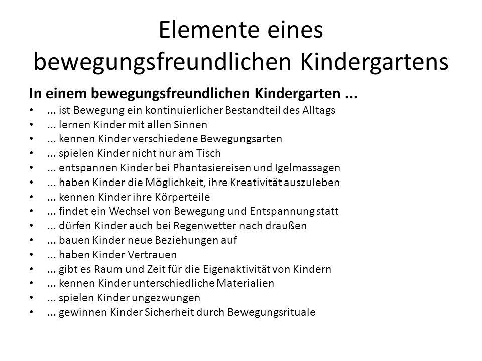 Elemente eines bewegungsfreundlichen Kindergartens