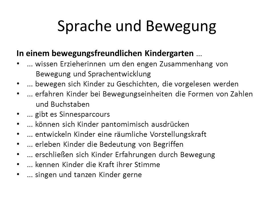 Sprache und Bewegung In einem bewegungsfreundlichen Kindergarten ...