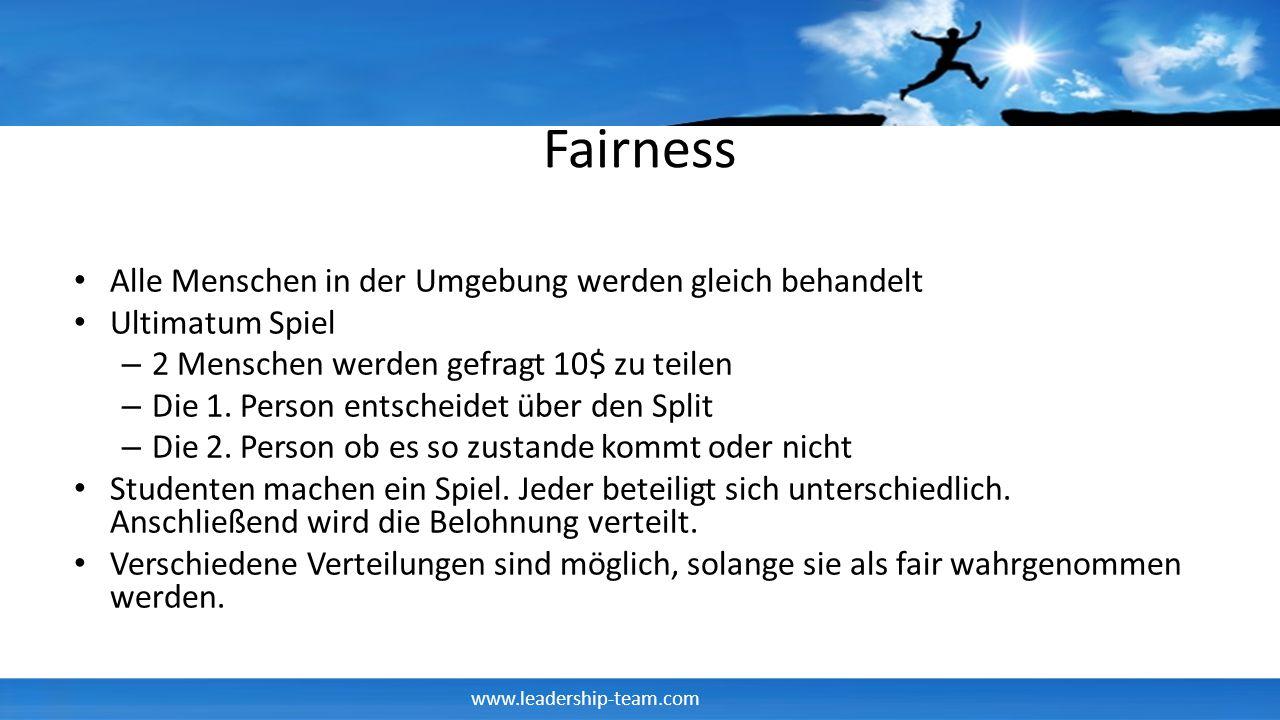 Fairness Alle Menschen in der Umgebung werden gleich behandelt