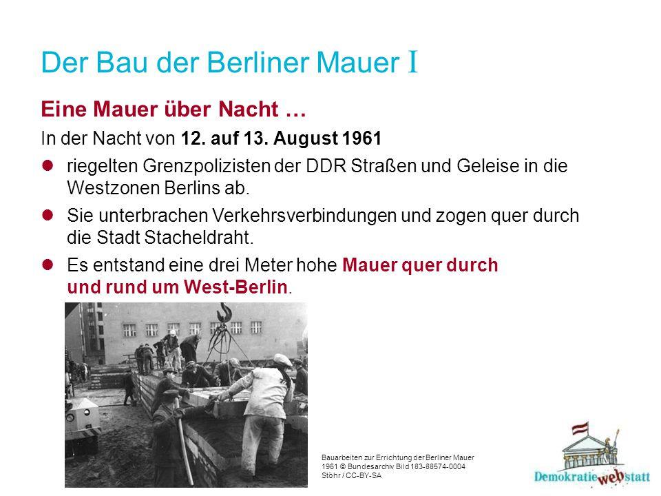 Der Bau der Berliner Mauer I