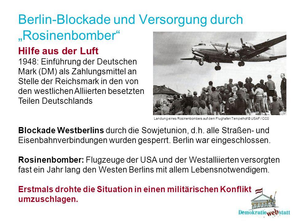 """Berlin-Blockade und Versorgung durch """"Rosinenbomber"""