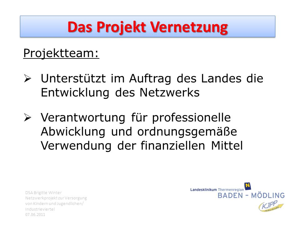 Das Projekt Vernetzung