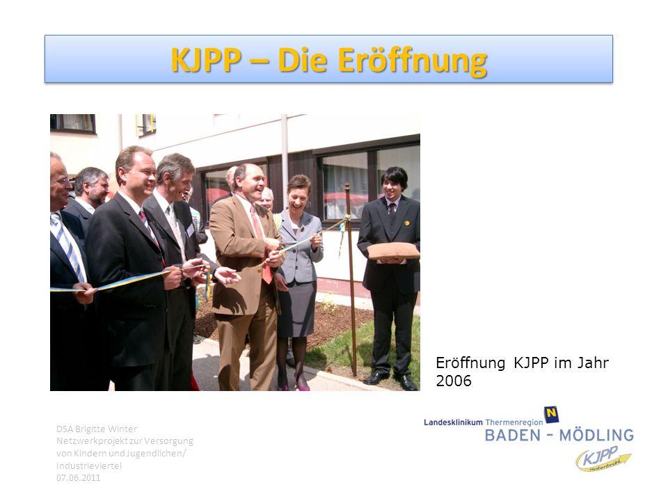 KJPP – Die Eröffnung Eröffnung KJPP im Jahr 2006