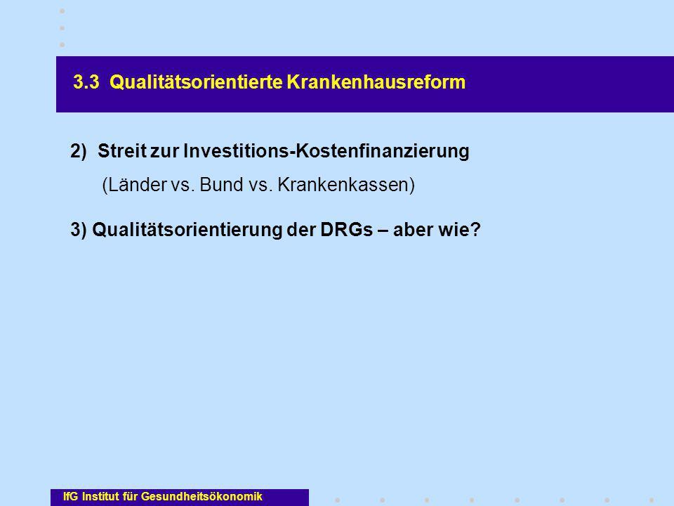 3.3 Qualitätsorientierte Krankenhausreform