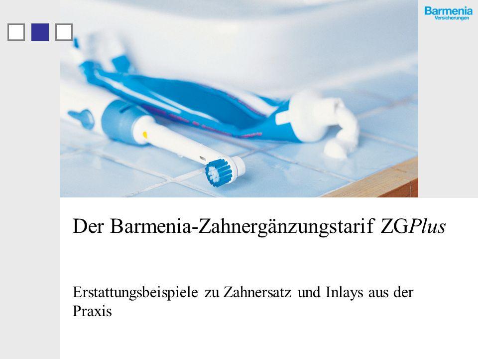 Der Barmenia-Zahnergänzungstarif ZGPlus