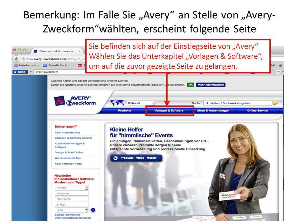 """Bemerkung: Im Falle Sie """"Avery an Stelle von """"Avery-Zweckform wählten, erscheint folgende Seite"""