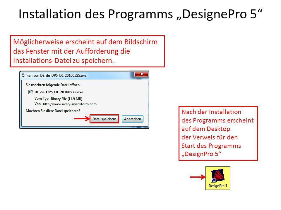 """Installation des Programms """"DesignePro 5"""