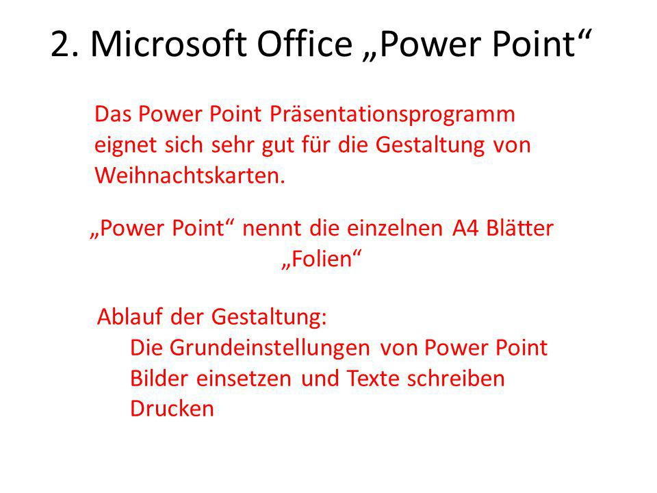"2. Microsoft Office ""Power Point"