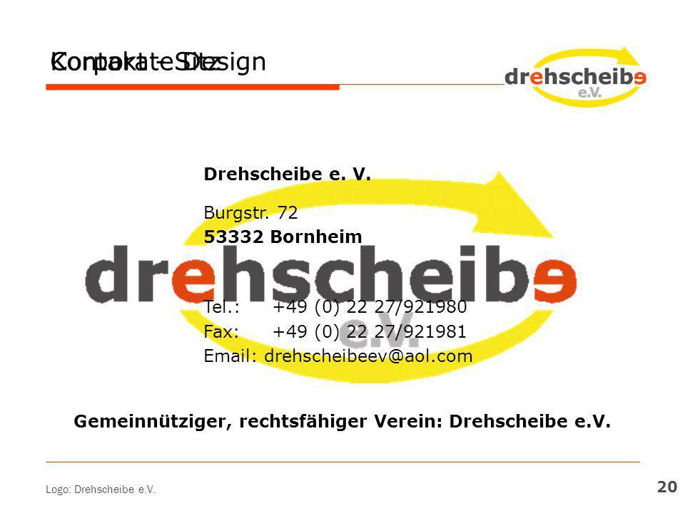 Gemeinnütziger, rechtsfähiger Verein: Drehscheibe e.V.