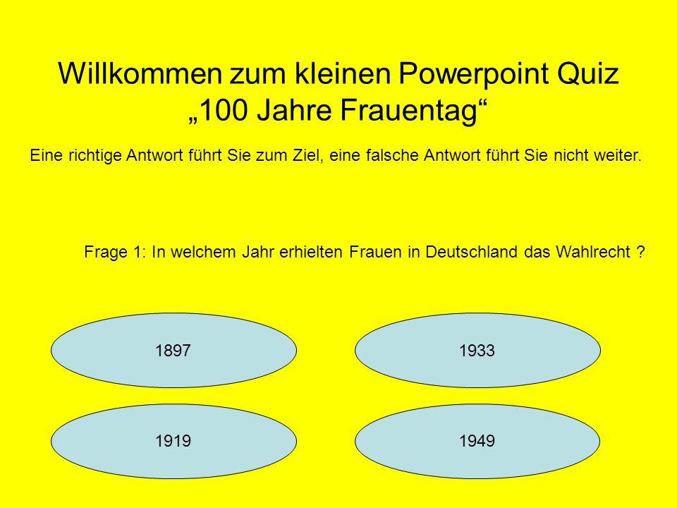 Willkommen zum kleinen Powerpoint Quiz