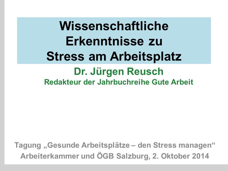 Wissenschaftliche Erkenntnisse zu Stress am Arbeitsplatz