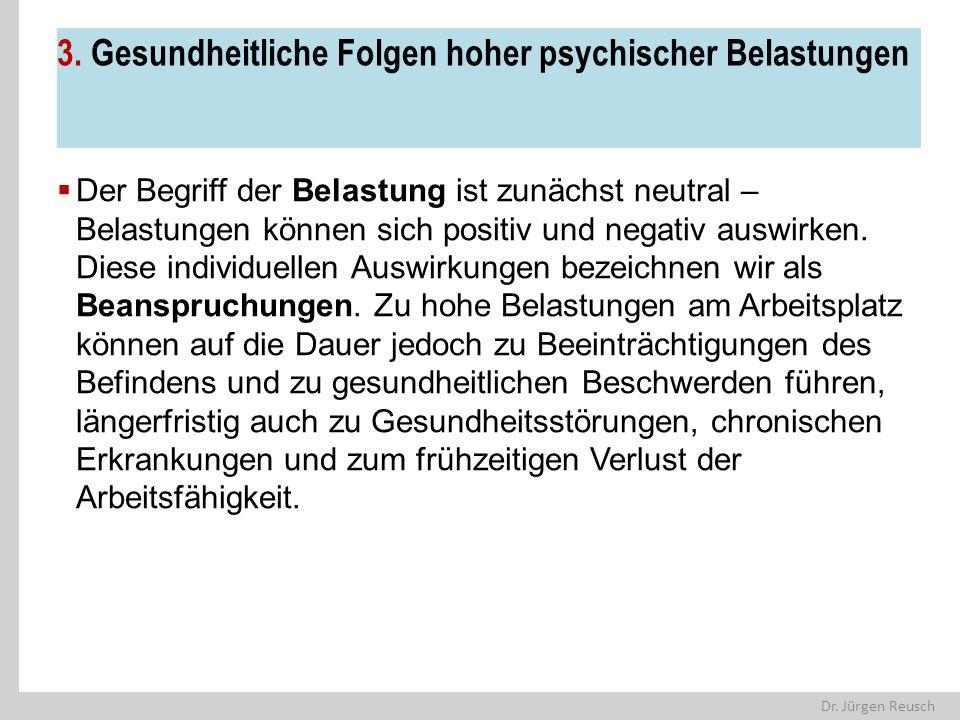 3. Gesundheitliche Folgen hoher psychischer Belastungen