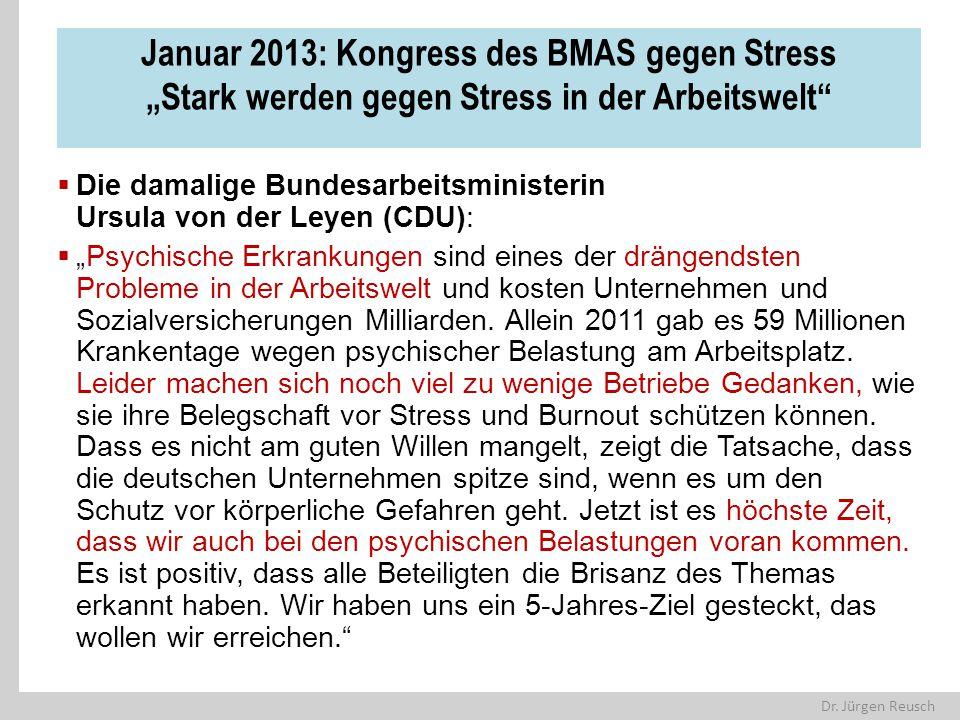 "Januar 2013: Kongress des BMAS gegen Stress ""Stark werden gegen Stress in der Arbeitswelt"