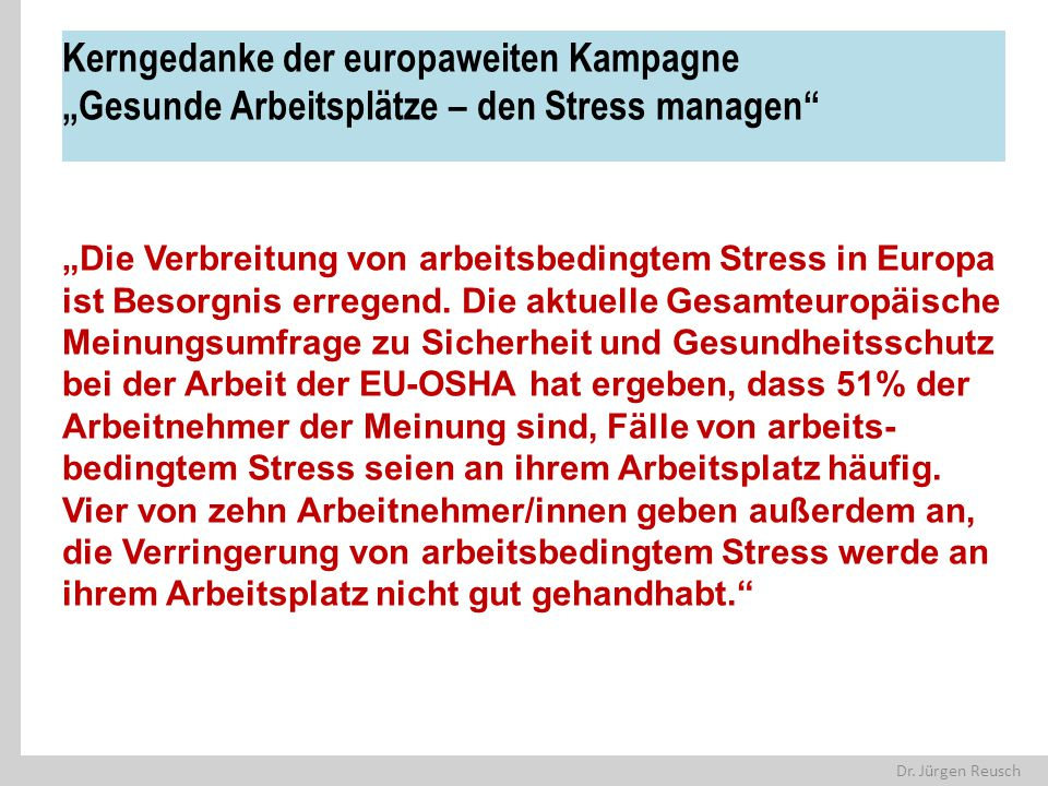 """Kerngedanke der europaweiten Kampagne """"Gesunde Arbeitsplätze – den Stress managen"""