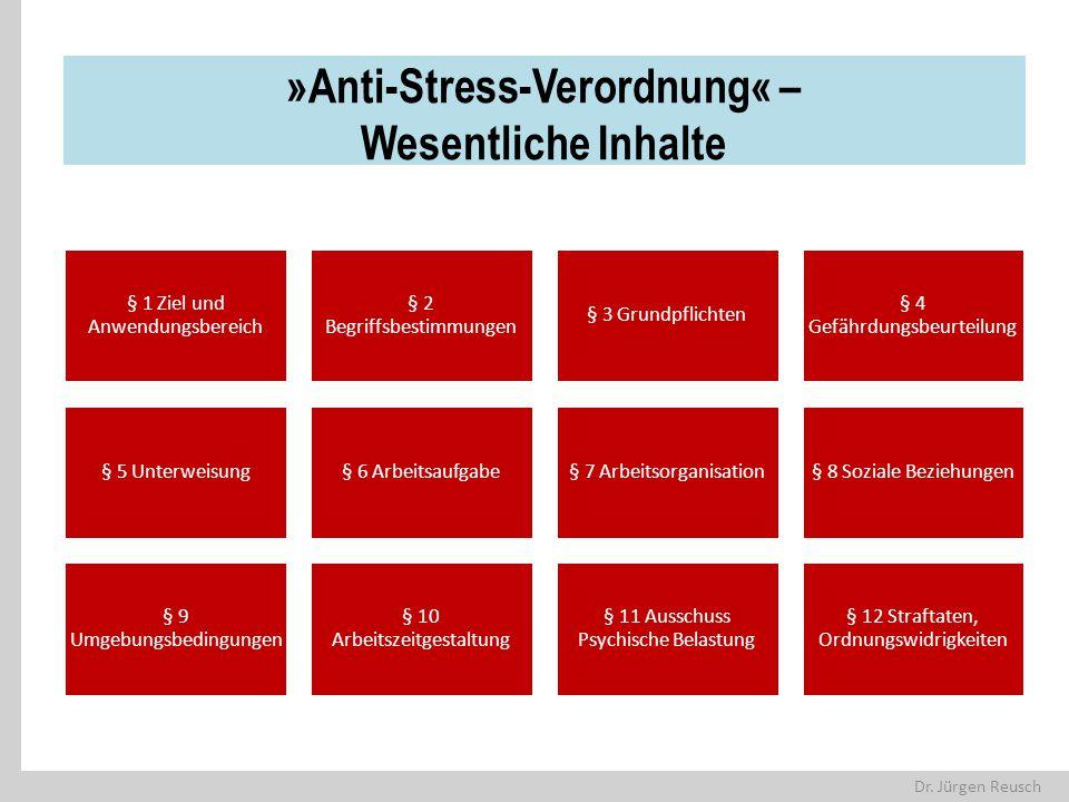 »Anti-Stress-Verordnung« – Wesentliche Inhalte