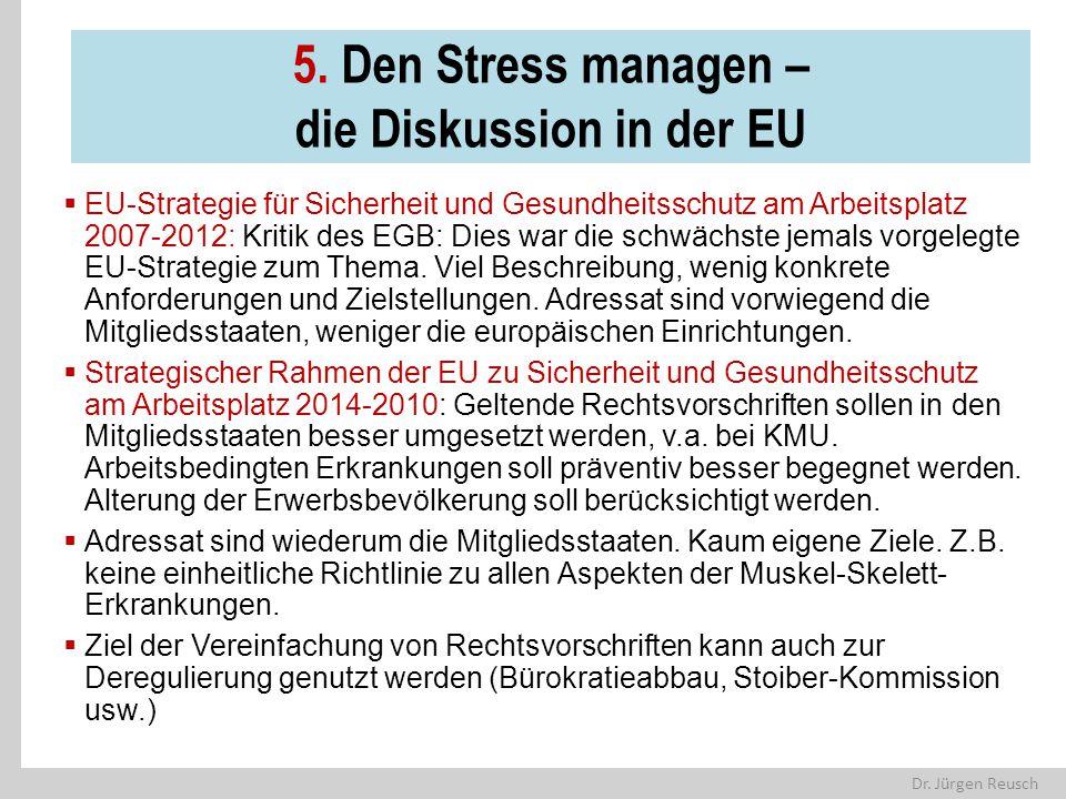 5. Den Stress managen – die Diskussion in der EU