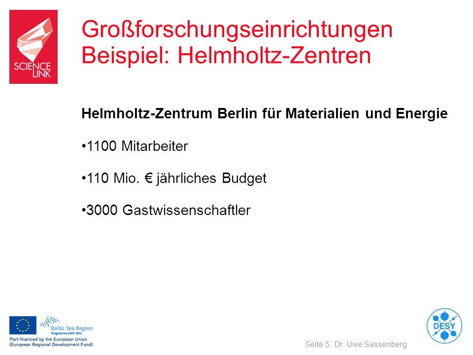 Großforschungseinrichtungen Beispiel: Helmholtz-Zentren