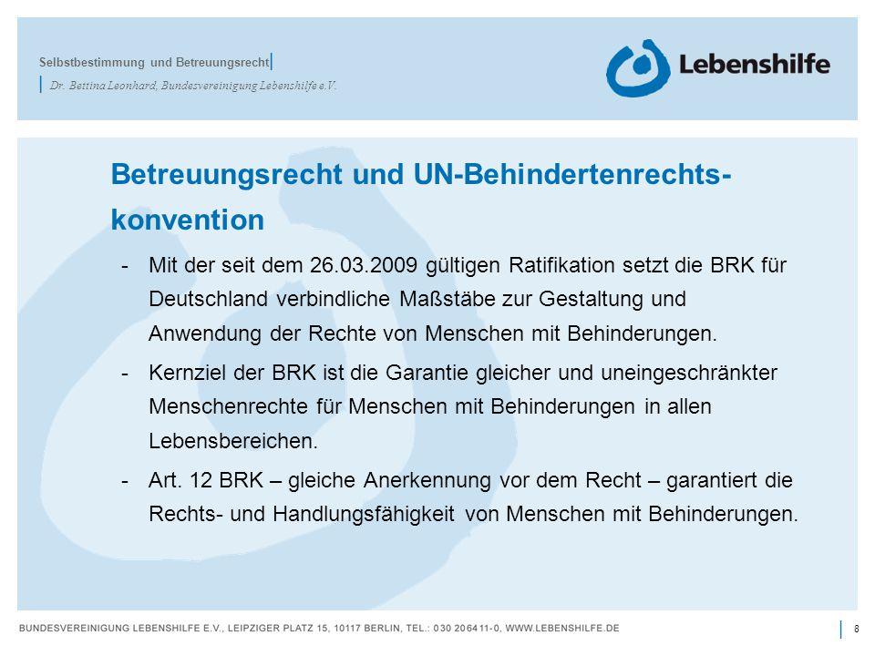 Betreuungsrecht und UN-Behindertenrechts- konvention