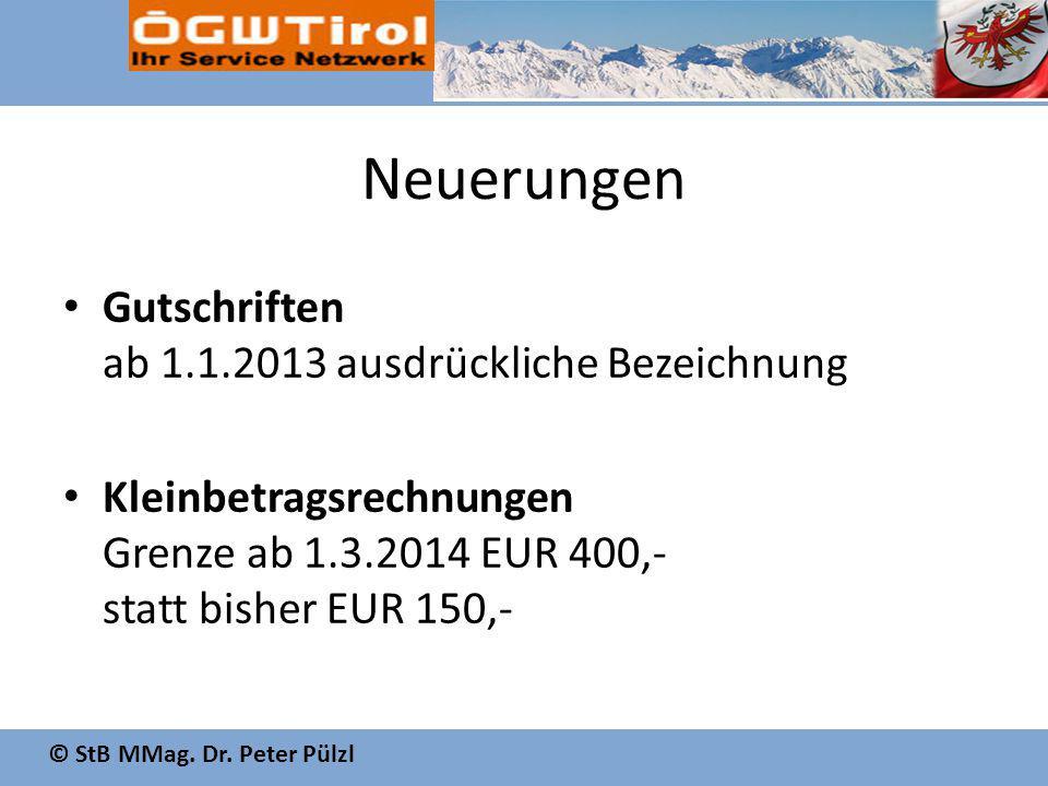 Neuerungen Gutschriften ab 1.1.2013 ausdrückliche Bezeichnung