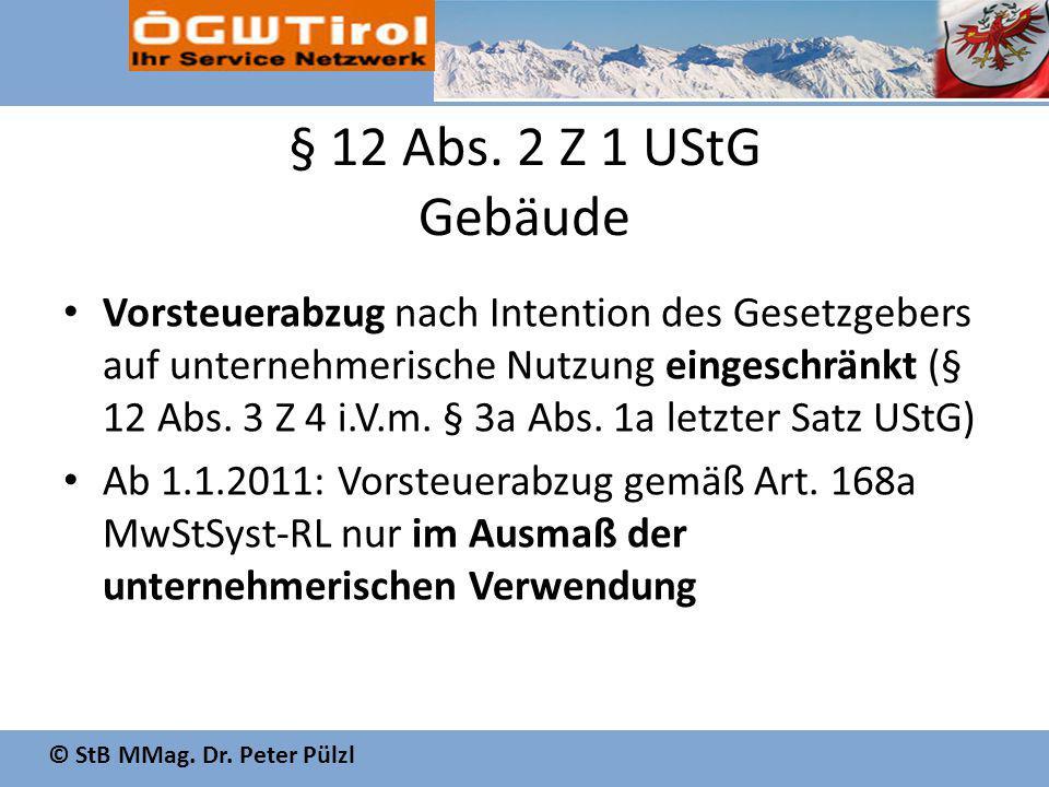 § 12 Abs. 2 Z 1 UStG Gebäude