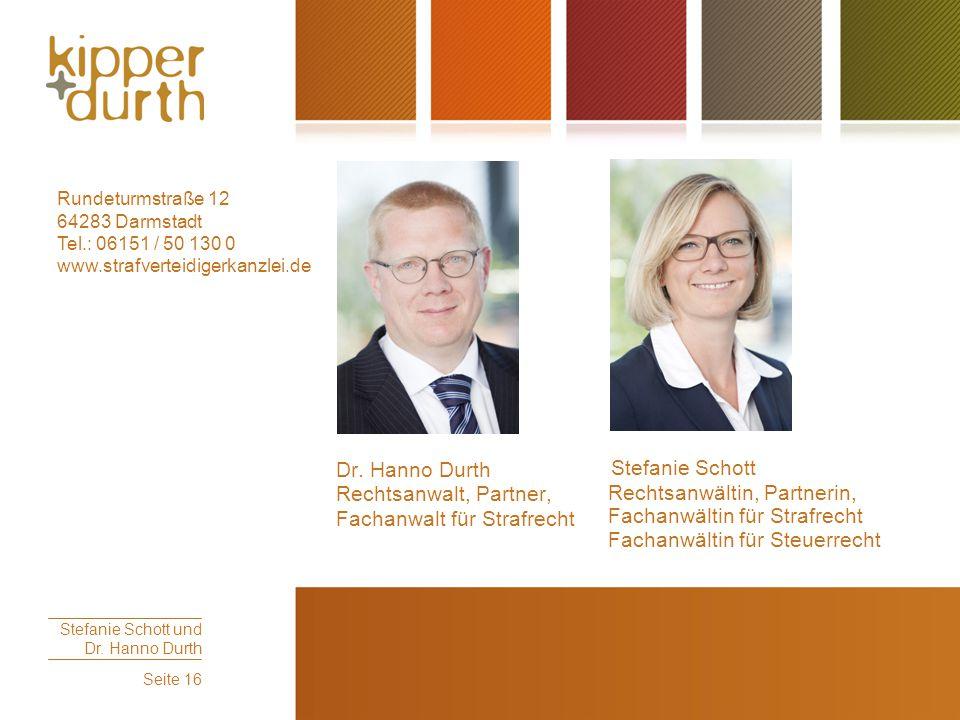 Dr. Hanno Durth Rechtsanwalt, Partner, Stefanie Schott