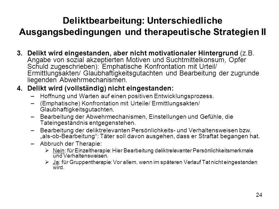 Deliktbearbeitung: Unterschiedliche Ausgangsbedingungen und therapeutische Strategien II