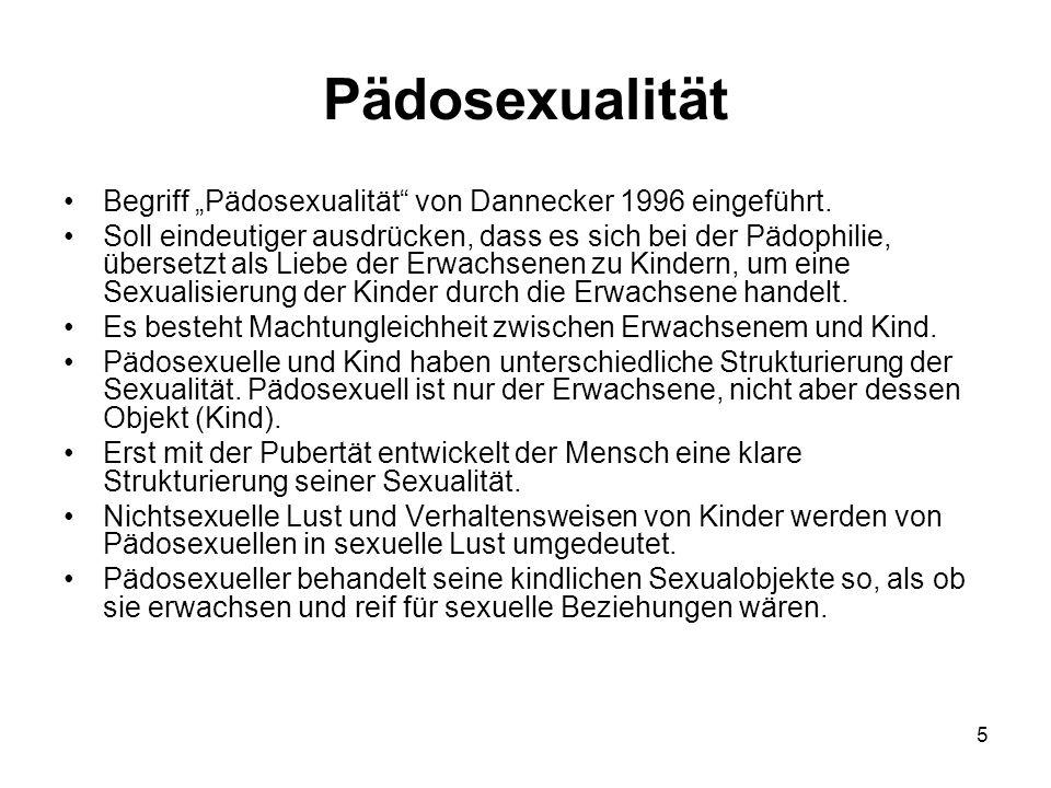 """Pädosexualität Begriff """"Pädosexualität von Dannecker 1996 eingeführt."""