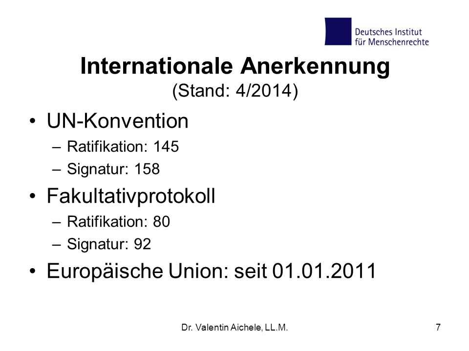 Internationale Anerkennung (Stand: 4/2014)