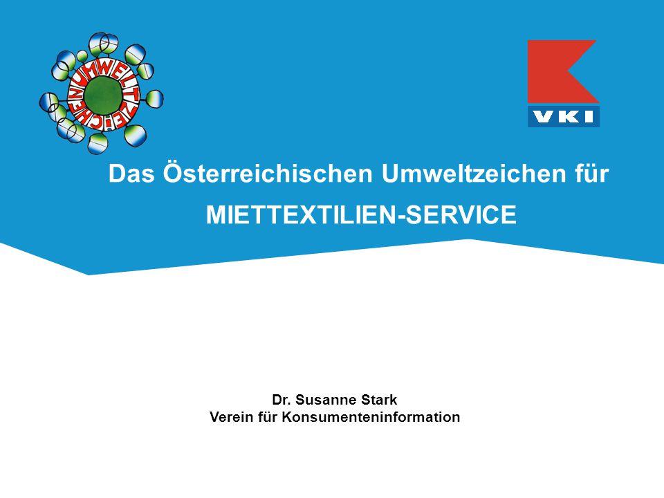 Das Österreichischen Umweltzeichen für MIETTEXTILIEN-SERVICE