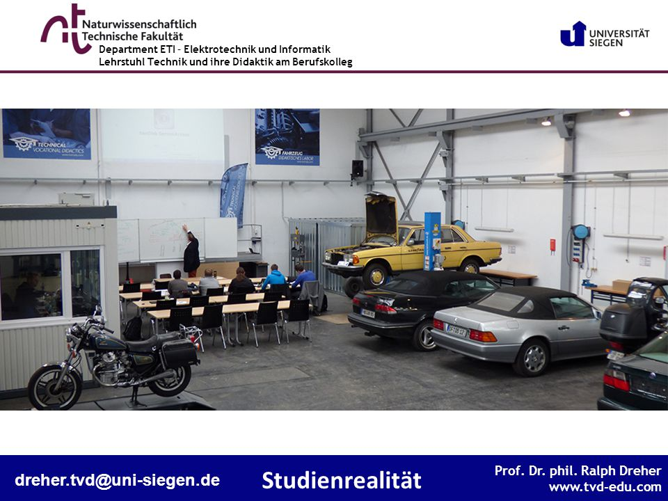 Studienrealität dreher.tvd@uni-siegen.de Studienrealität
