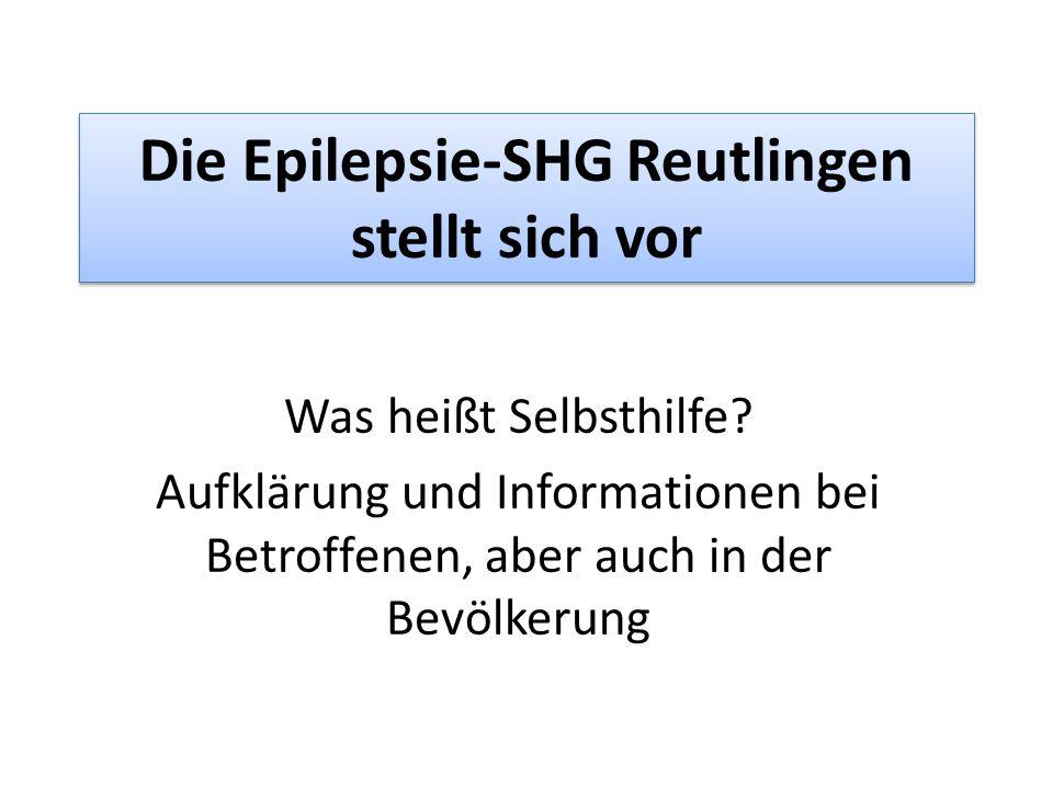 Die Epilepsie-SHG Reutlingen stellt sich vor