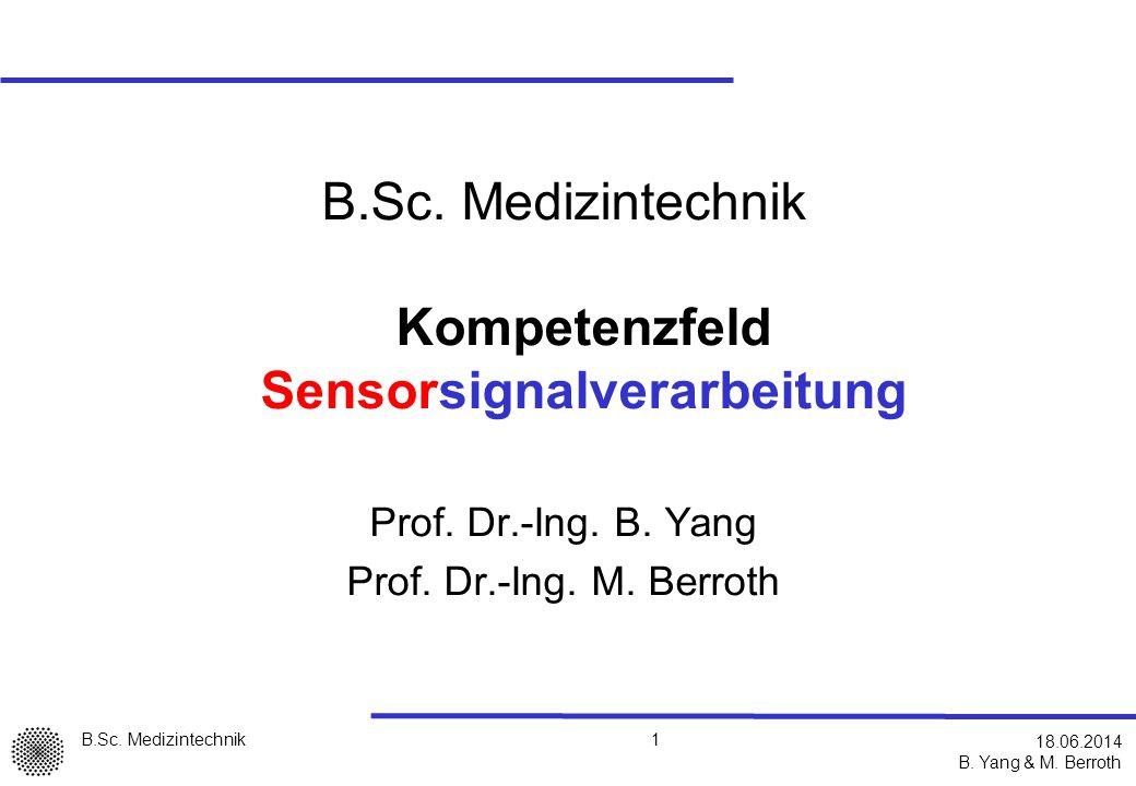 B.Sc. Medizintechnik Kompetenzfeld Sensorsignalverarbeitung
