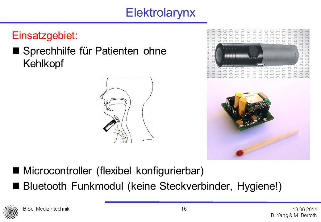 Elektrolarynx Einsatzgebiet: Sprechhilfe für Patienten ohne Kehlkopf