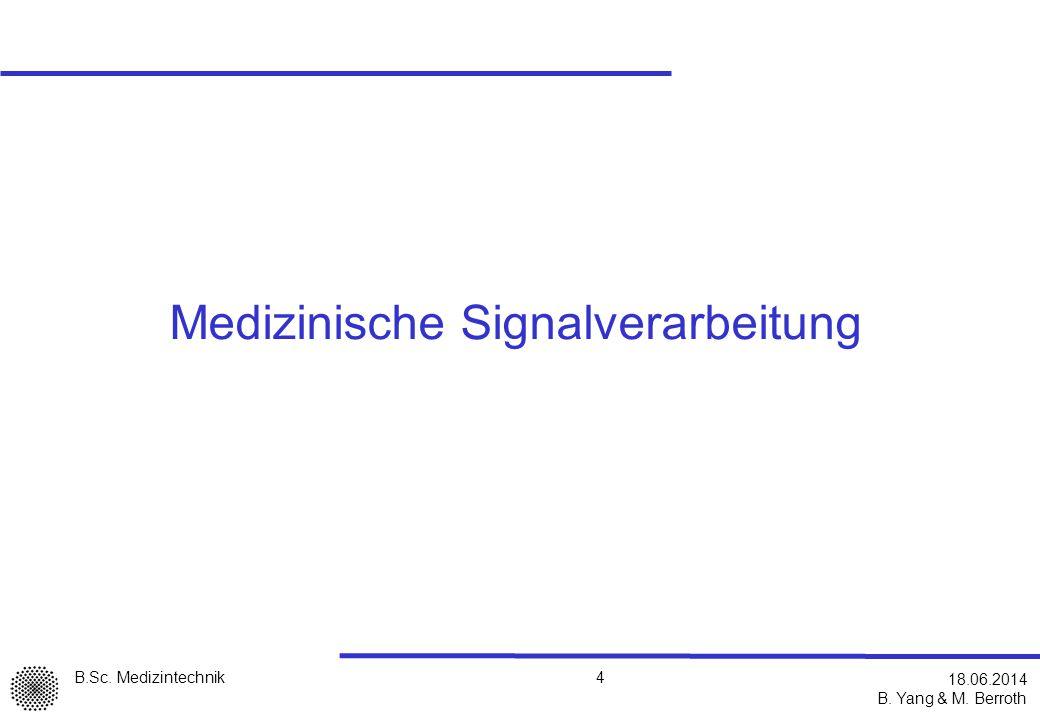 Medizinische Signalverarbeitung