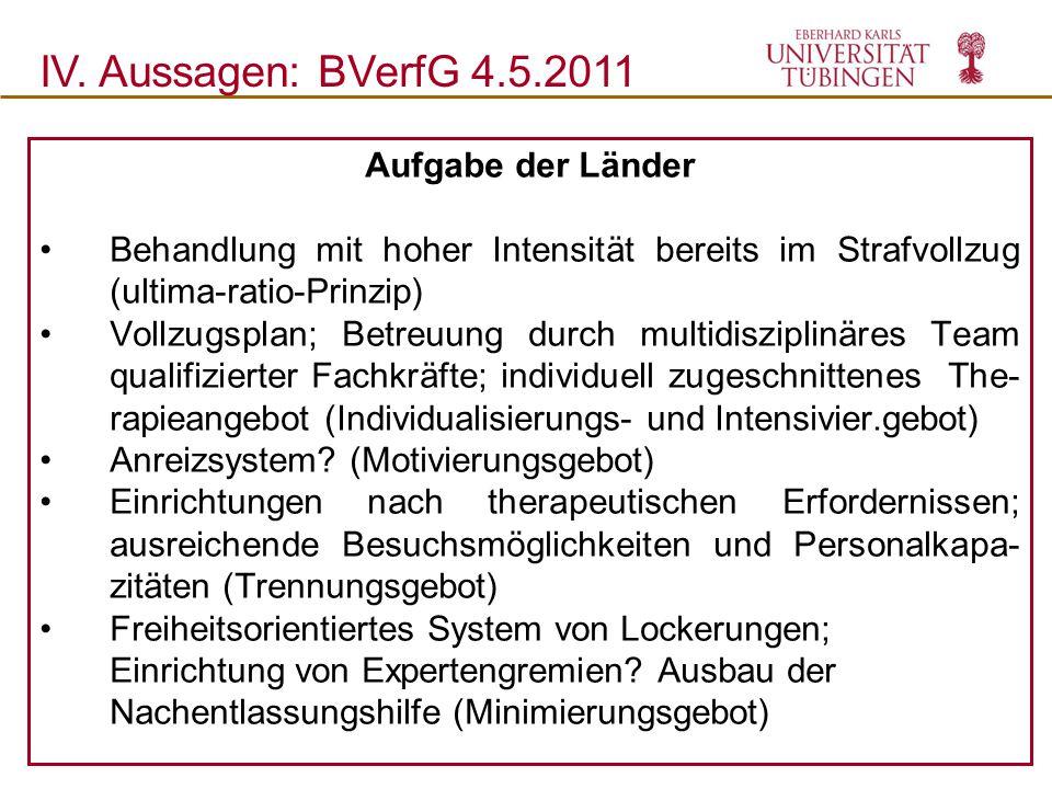 IV. Aussagen: BVerfG 4.5.2011 Aufgabe der Länder