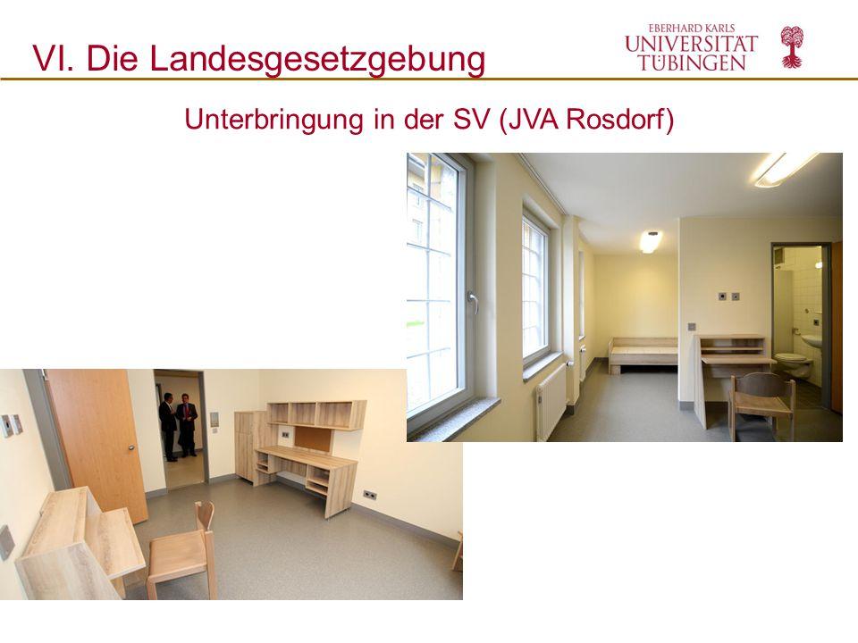 Unterbringung in der SV (JVA Rosdorf)