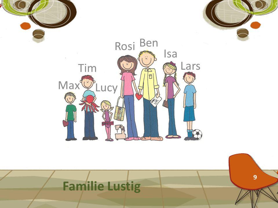 Ben Rosi Isa Lars Tim Max Lucy Familie Lustig 9