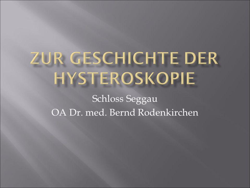 Zur Geschichte der Hysteroskopie